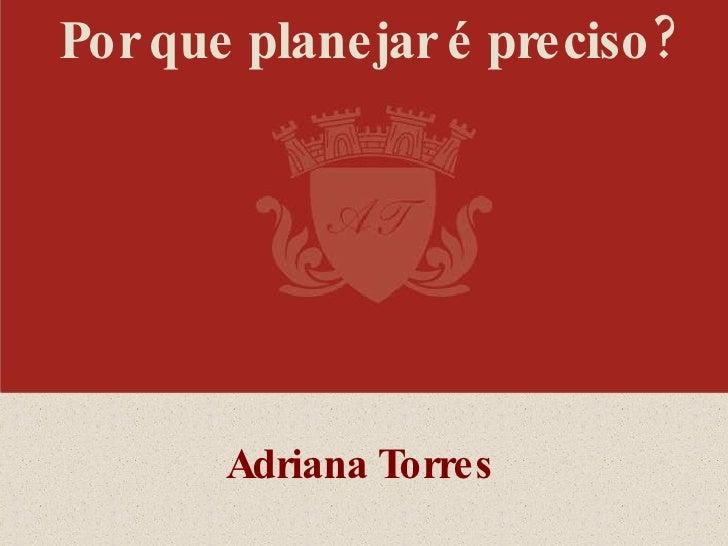 Palestra Adriana Torres