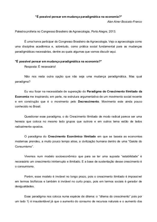 """""""É possível pensar em mudança paradigmática na economia?"""" Alan Ainer Boccato-Franco Palestra proferia no Congresso Brasile..."""