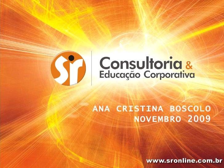 ANA CRISTINA BOSCOLO NOVEMBRO 2009