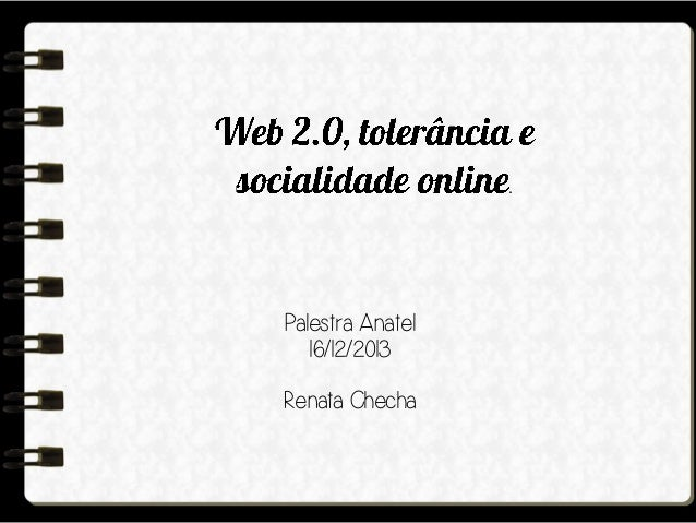 .  Palestra Anatel 16/12/2013 Renata Checha