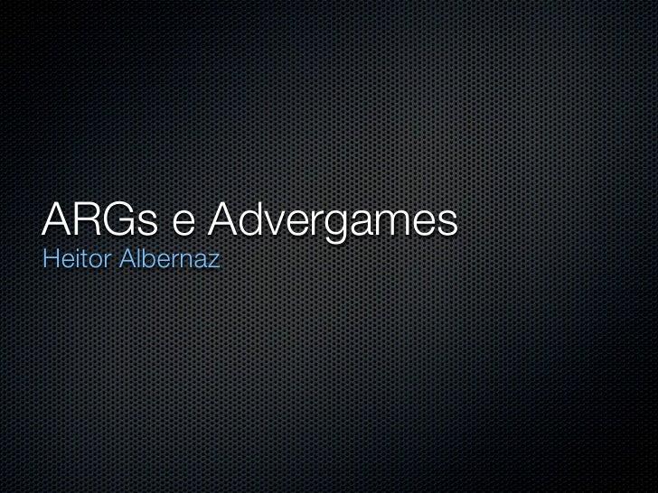 ARGs e AdvergamesHeitor Albernaz