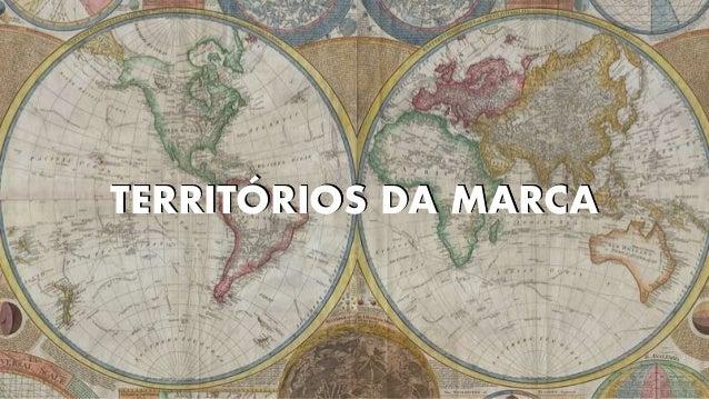 TERRITÓRIOS DA MARCA