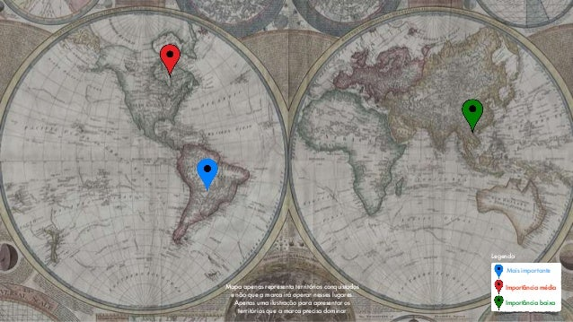 Mapa apenas representa territórios conquistados e não que a marca irá operar nesses lugares. Apenas uma ilustração para ap...