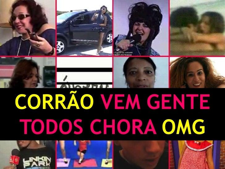 CORRÃO VEM GENTE TODOS CHORA OMG<br />