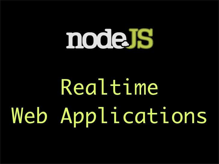 RealtimeWeb Applications