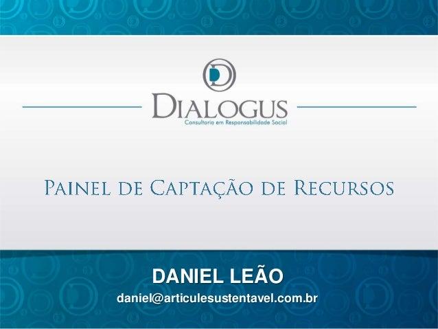 DANIEL LEÃO daniel@articulesustentavel.com.br