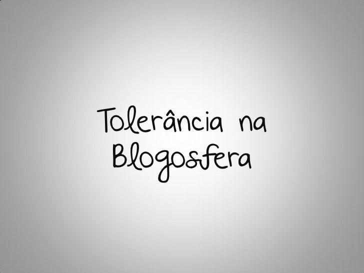 Tolerância na Blogosfera