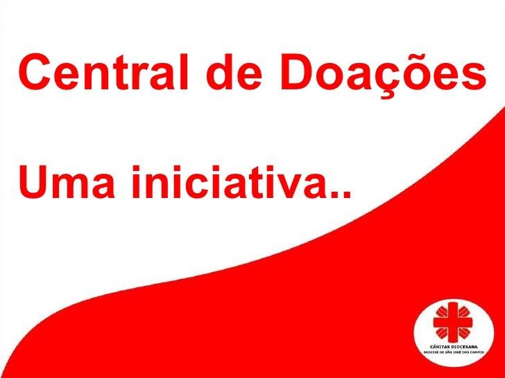 Central de Doações Uma iniciativa..