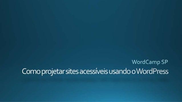http://codex.wordpress.org/Accessibility
