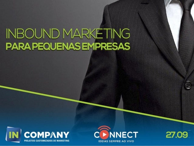 Marketing Digital CICLO DE MARKETING DIGITAL PARA IMPULSIONAR O SEU NEGÓCIO E-BRANDING | INBOUND MARKETING OBJETIVOS:  Ge...