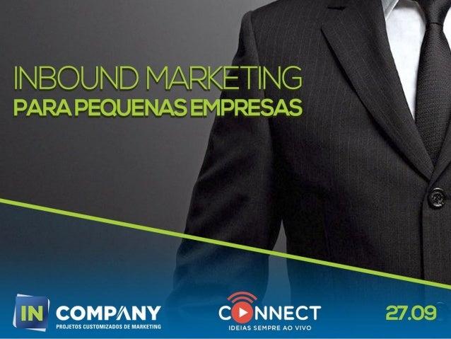 Marketing Digital CICLO DE MARKETING DIGITAL PARA IMPULSIONAR O SEU NEGÓCIO E-BRANDING | INBOUND MARKETING OBJETIVOS:  Ge...
