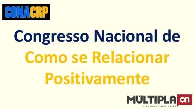 Congresso Nacional de Como se Relacionar Positivamente