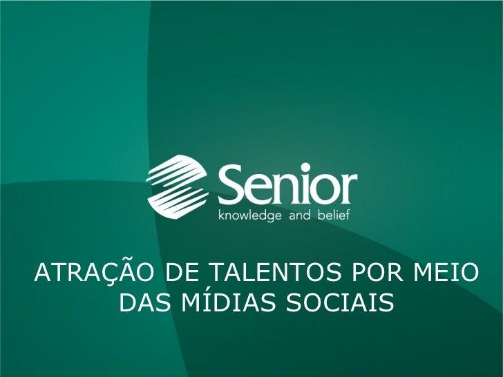 ATRAÇÃO DE TALENTOS POR MEIO DAS MÍDIAS SOCIAIS