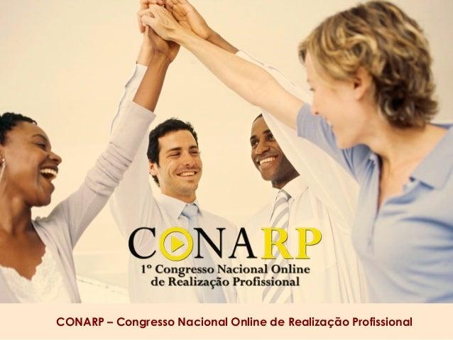 CONARP – Congresso Nacional Online de Realização Profissional