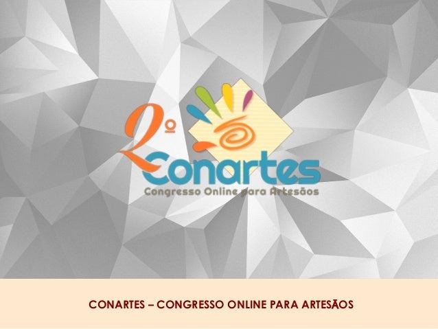 CONARTES – CONGRESSO ONLINE PARA ARTESĀOS