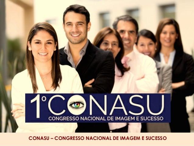 CONASU – CONGRESSO NACIONAL DE IMAGEM E SUCESSO