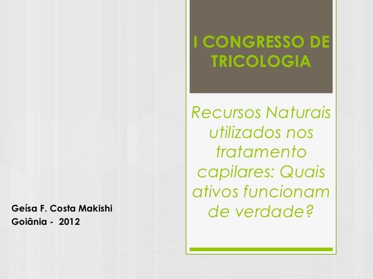 I CONGRESSO DE                            TRICOLOGIA                         Recursos Naturais                           u...
