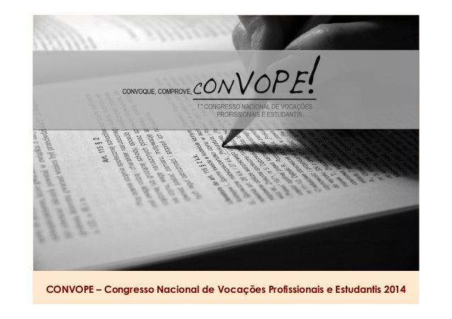 CONVOPE – Congresso Nacional de Vocações Profissionais e Estudantis 2014