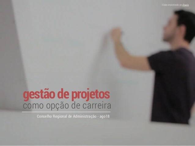 gestãodeprojetos como opção de carreira Conselho Regional de Administração - ago18 VídeoencontradonoPexels