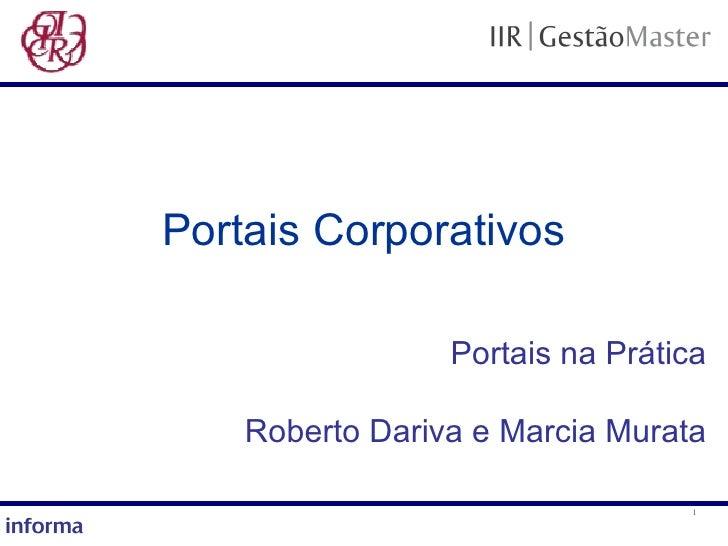 Portais Corporativos Portais na Prática Roberto Dariva e Marcia Murata
