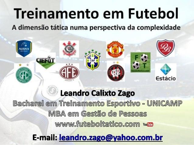 Futebol Teoria do Caos Complexidade Ciências Humanas Teoria Geral dos Sistema Pedagogia Teorias do Treinamento Desportivo ...