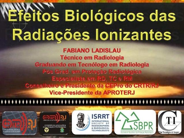 ROTEIRO  Tipos  de radiações ionizantes;  Interação das radiações com a matéria;  Limites e doses;  Efeito biológicos;...