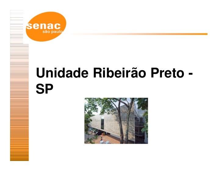 Unidade Ribeirão Preto -SP