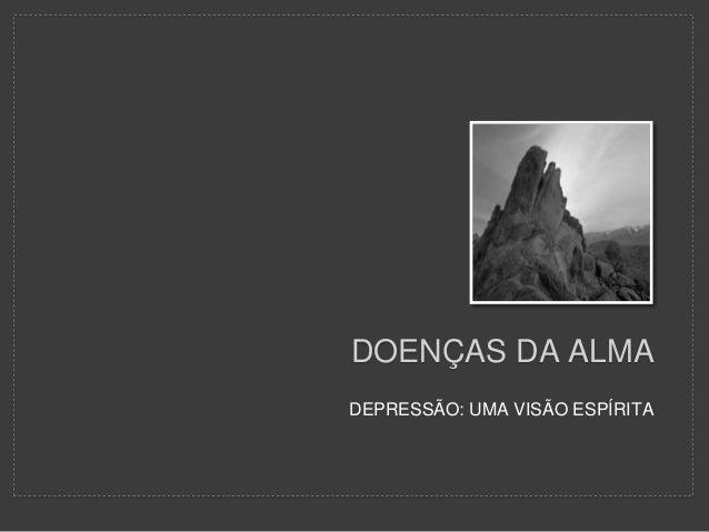 Palestra Depressão Uma Visão Espírita Palestra Resumida2