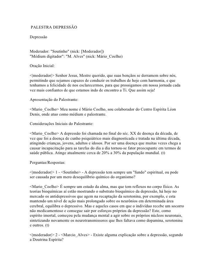 """PALESTRA DEPRESSÃO  Depressão   Moderador: """"Soutinho"""" (nick: [Moderador]) """"Médium digitador"""": """"M. Alves"""" (nick: Mário_Coel..."""