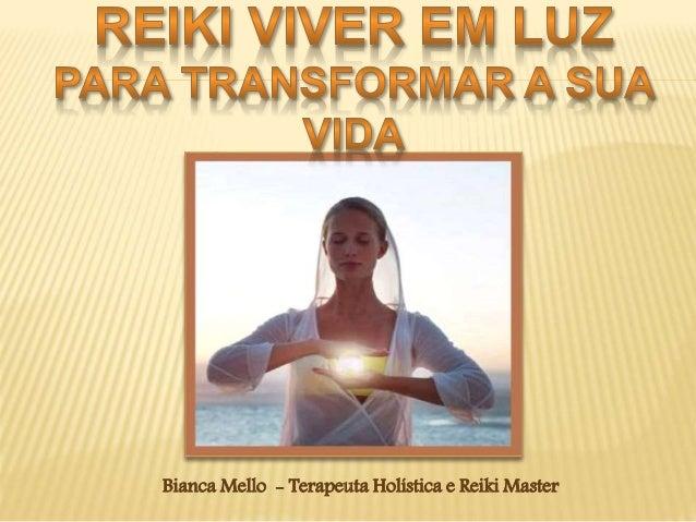 Bianca Mello - Terapeuta Holística e Reiki Master