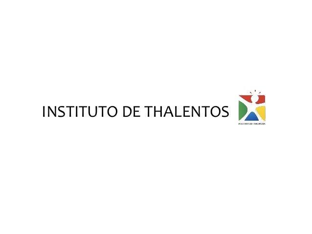 INSTITUTO DE THALENTOS