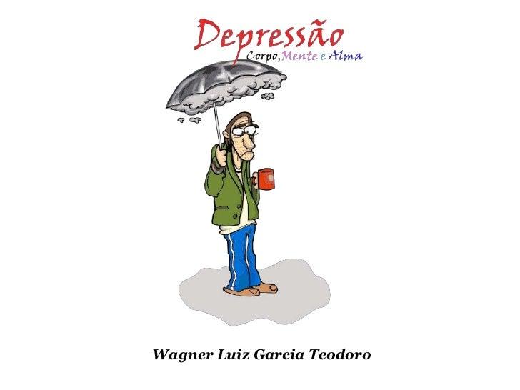 Wagner Luiz Garcia Teodoro