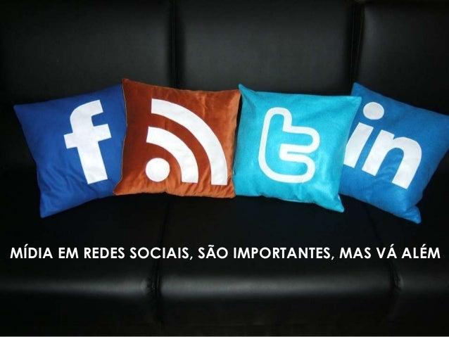 Seja menos mídia e mais social