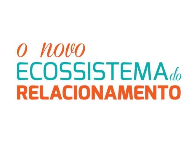 Palestra - O Novo Ecossistema do Relacionamento - Natália Catarino e Amanda Favoretto
