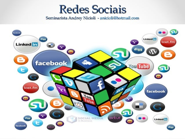 Redes SociaisRedes Sociais Seminarista Andrey Nicioli -Seminarista Andrey Nicioli - anicioli@hotmail.comanicioli@hotmail.c...