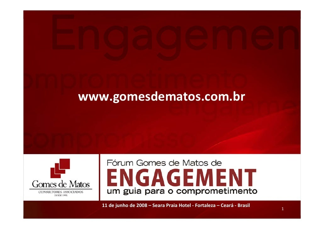 www.gomesdematos.com.br        11dejunhode2008– SearaPraiaHotel‐ Fortaleza– Ceará‐ Brasil                       ...