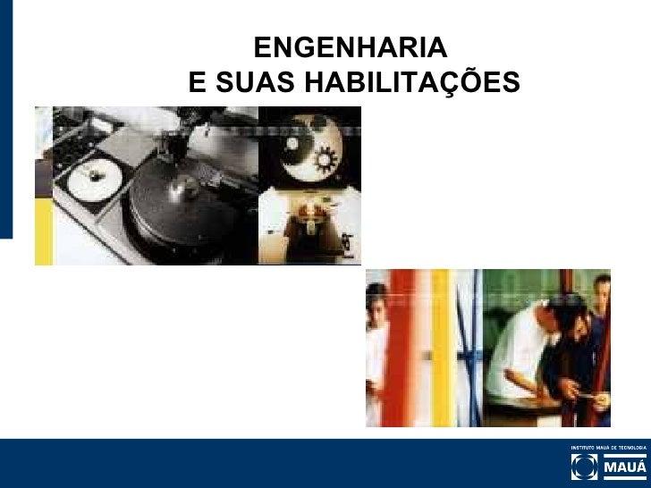 ENGENHARIA E SUAS HABILITAÇÕES