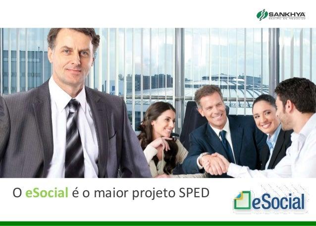 O eSocial é o maior projeto SPED