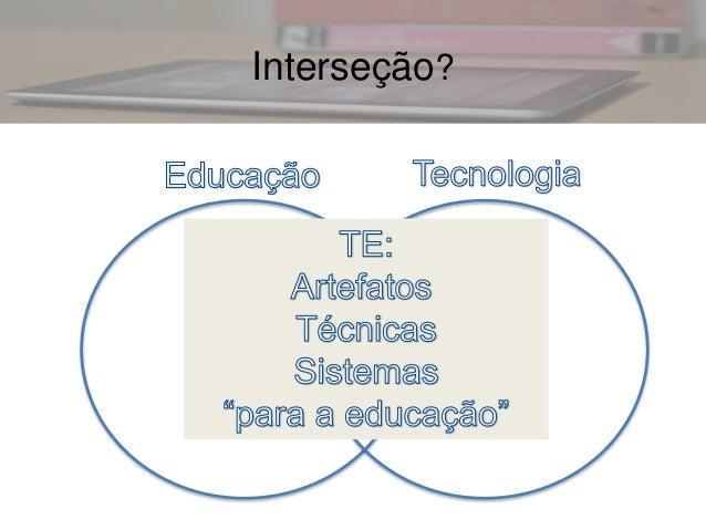 Tecnologias e Educação: desafios e possibilidades