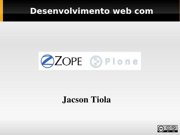Desenvolvimento web com           JacsonTiola