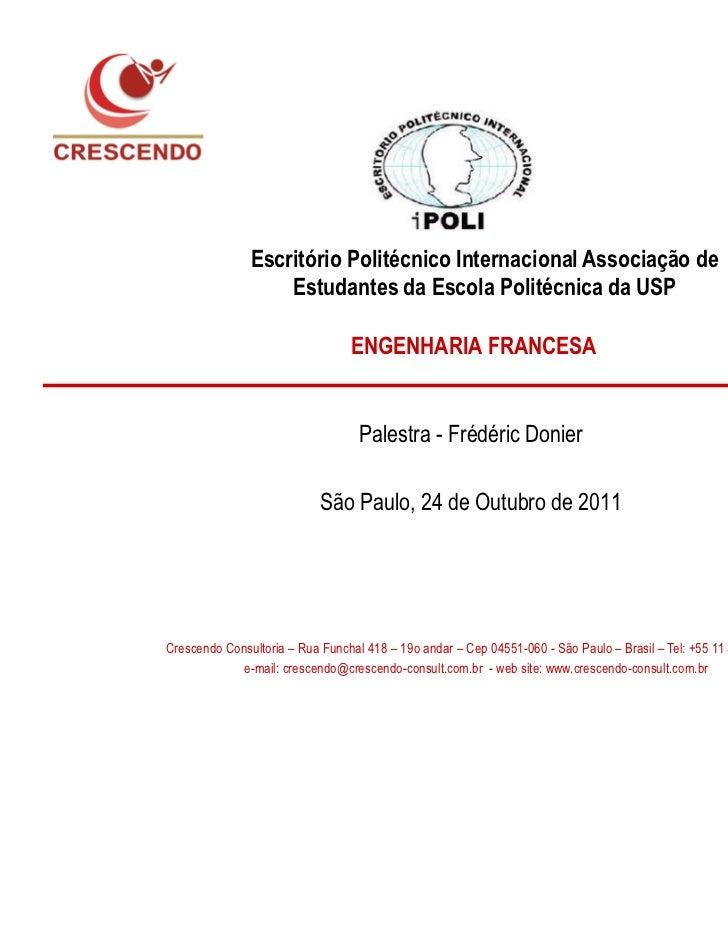Escritório Politécnico Internacional Associação de                   Estudantes da Escola Politécnica da USP              ...