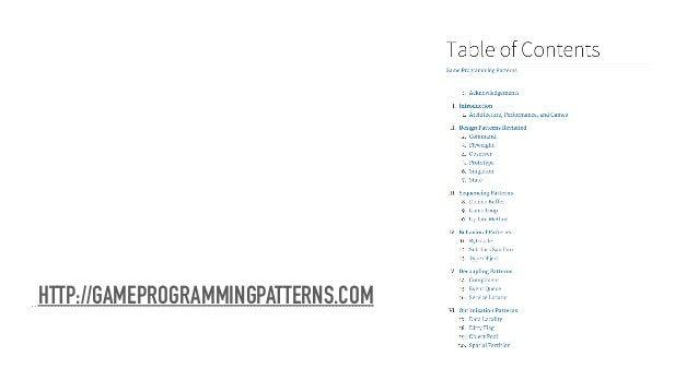 HTTP://GAMEPROGRAMMINGPATTERNS.COM