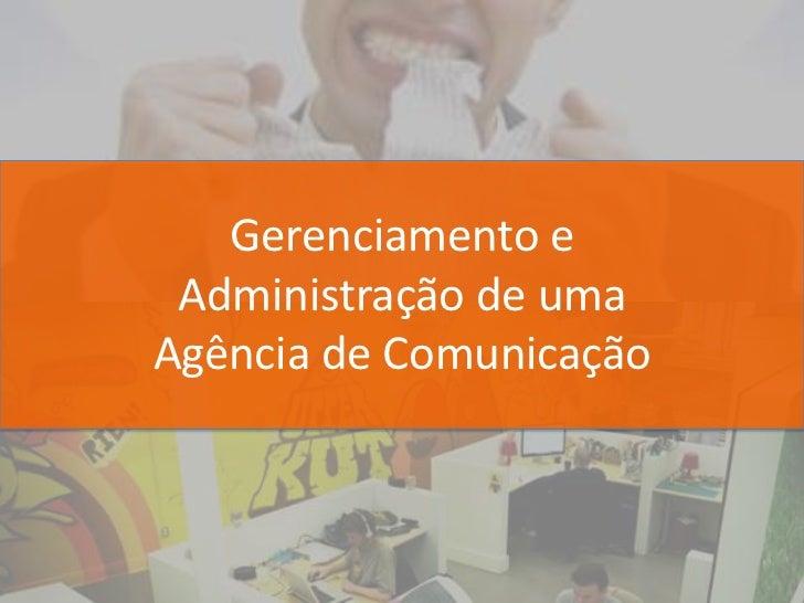 Gerenciamento e Administração de umaAgência de Comunicação