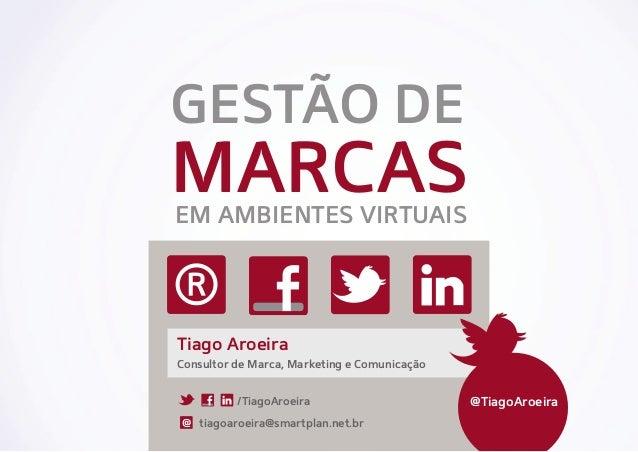 GESTÃO DE                              MARCAS                               EM AMBIENTES VIRTUAIS                         ...