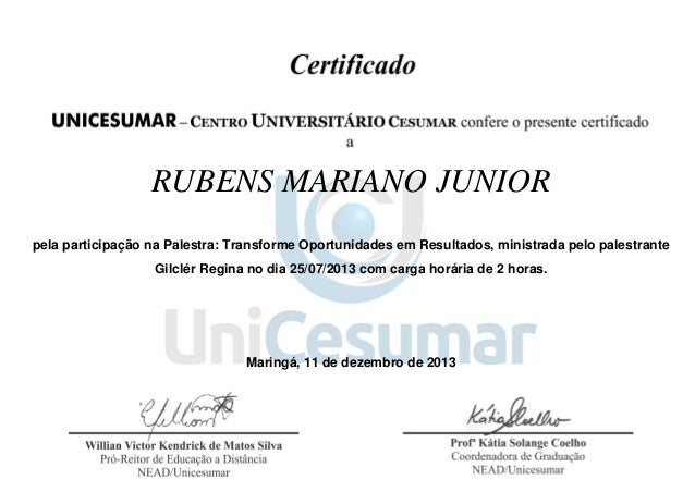 RUBENS MARIANO JUNIOR pela participação na Palestra: Transforme Oportunidades em Resultados, ministrada pelo palestrante G...