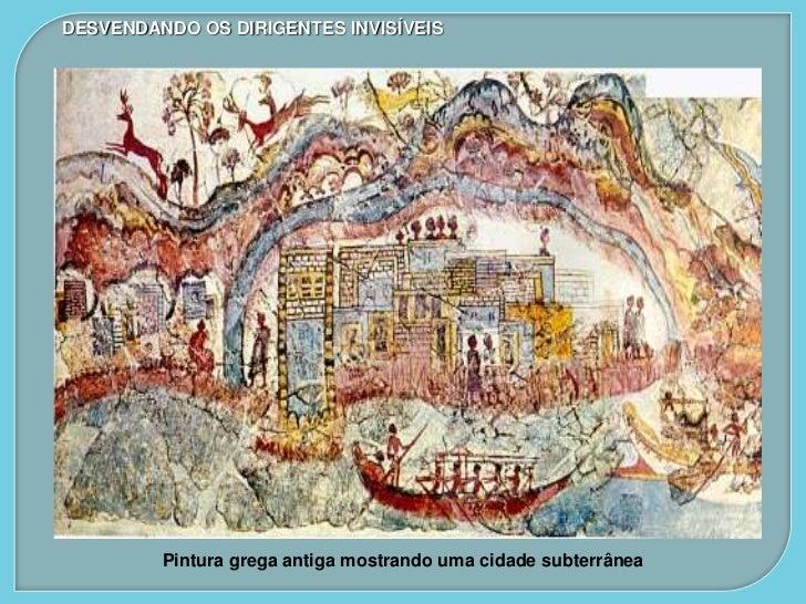 DESVENDANDO OS DIRIGENTES INVISÍVEIS    Foto feita pela NASA mostrando a     Pintura tibetana mostrando        dilatação d...