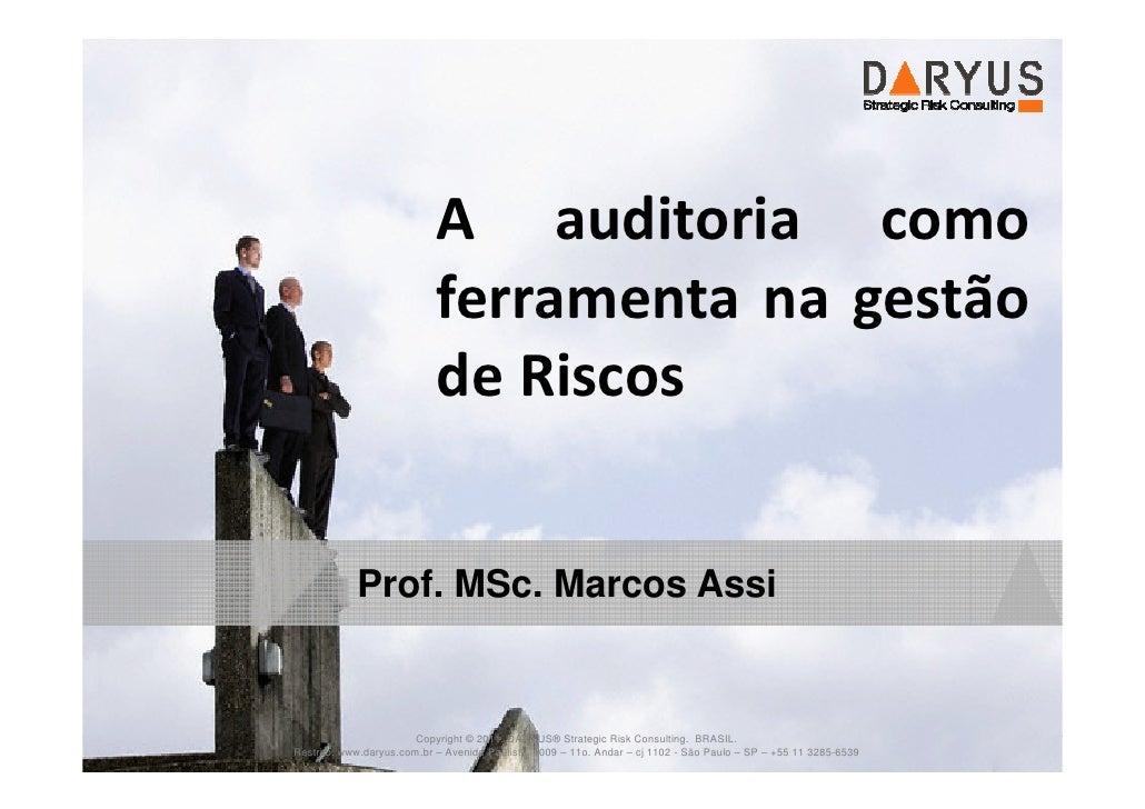 A auditoria como                               ferramenta na gestão                               de Riscos               ...
