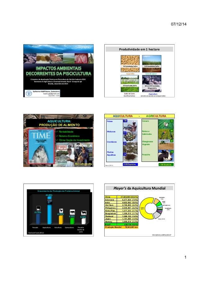 07/12/14  1  I  Encontro  de  Atualização  Técnica  em  Piscicultura  do  Distrito  Federal  e  RIDE  Secretaria  de  Agri...