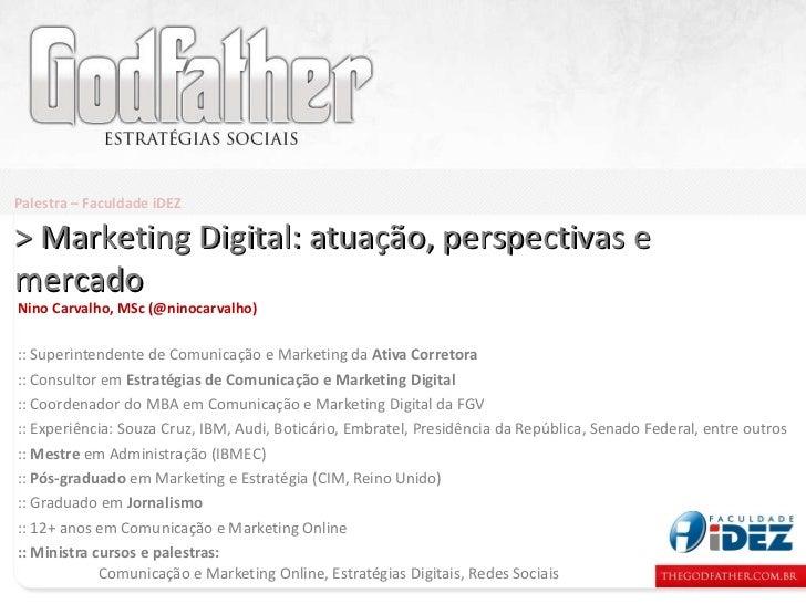 Nino Carvalho, MSc (@ninocarvalho) :: Superintendente de Comunicação e Marketing da  Ativa Corretora :: Consultor em  Estr...