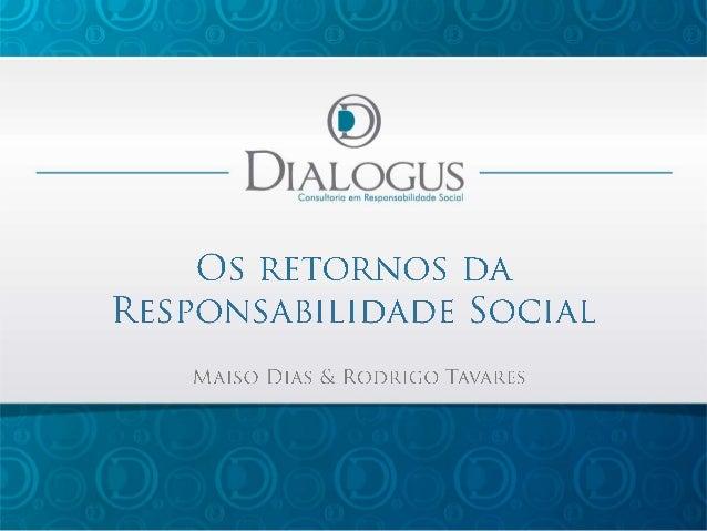 """""""Responsabilidade social empresarial é a forma de gestão  que se define pela relação ética e transparente da empresa com t..."""